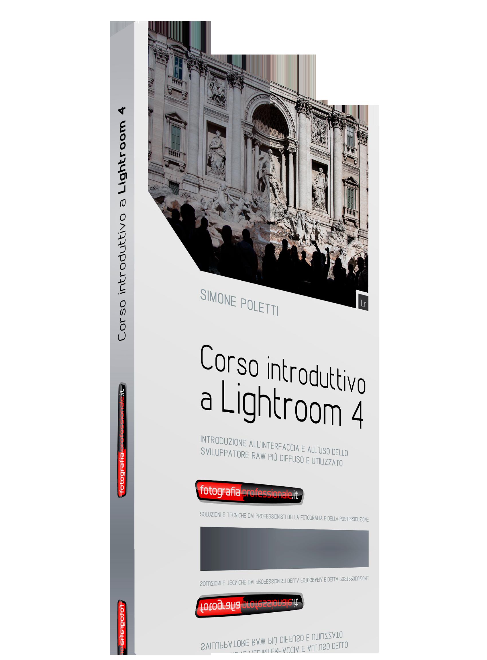 Corso Introduttivo a Lightroom 4