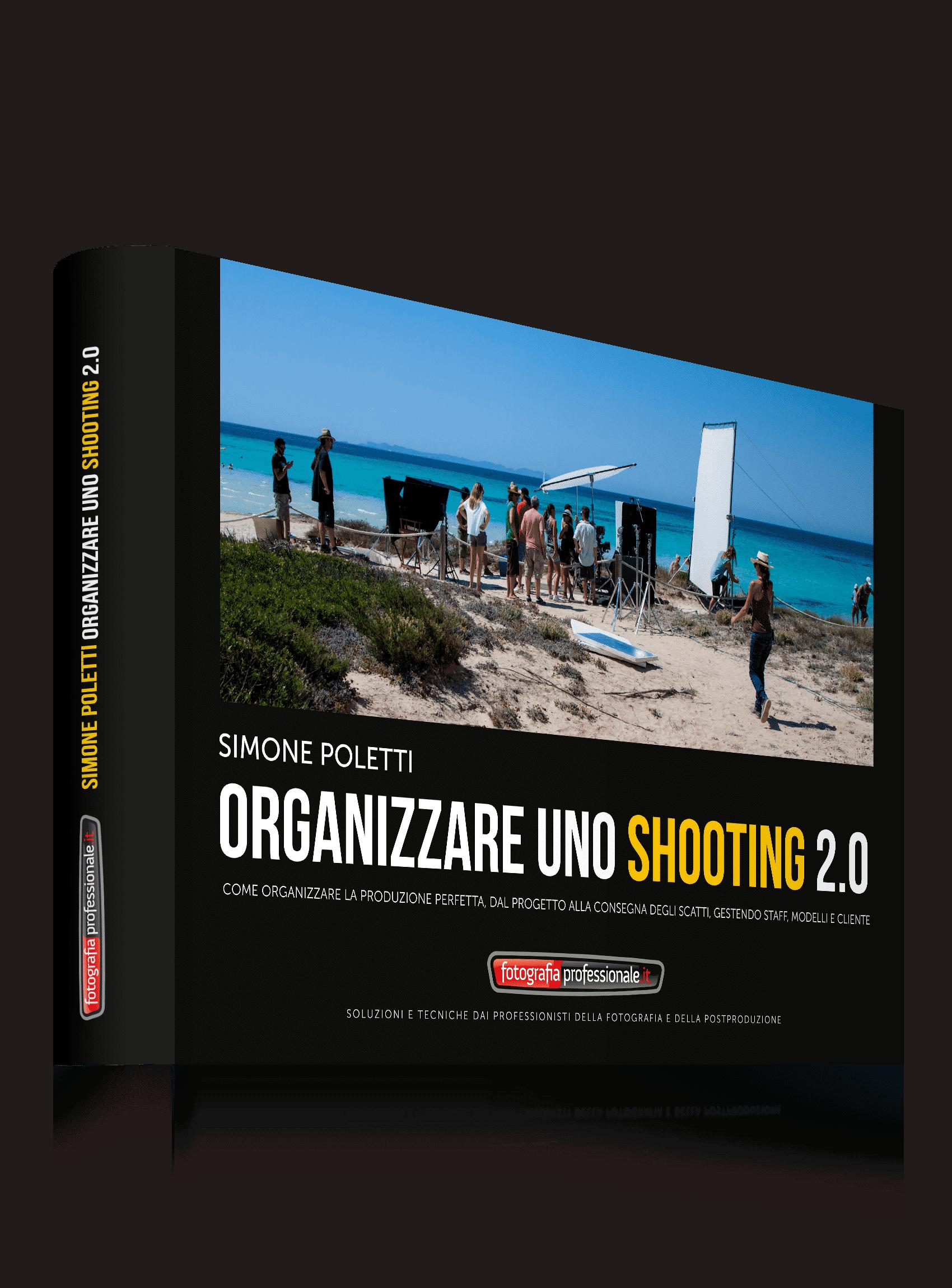 Organizzare uno Shooting 2.0