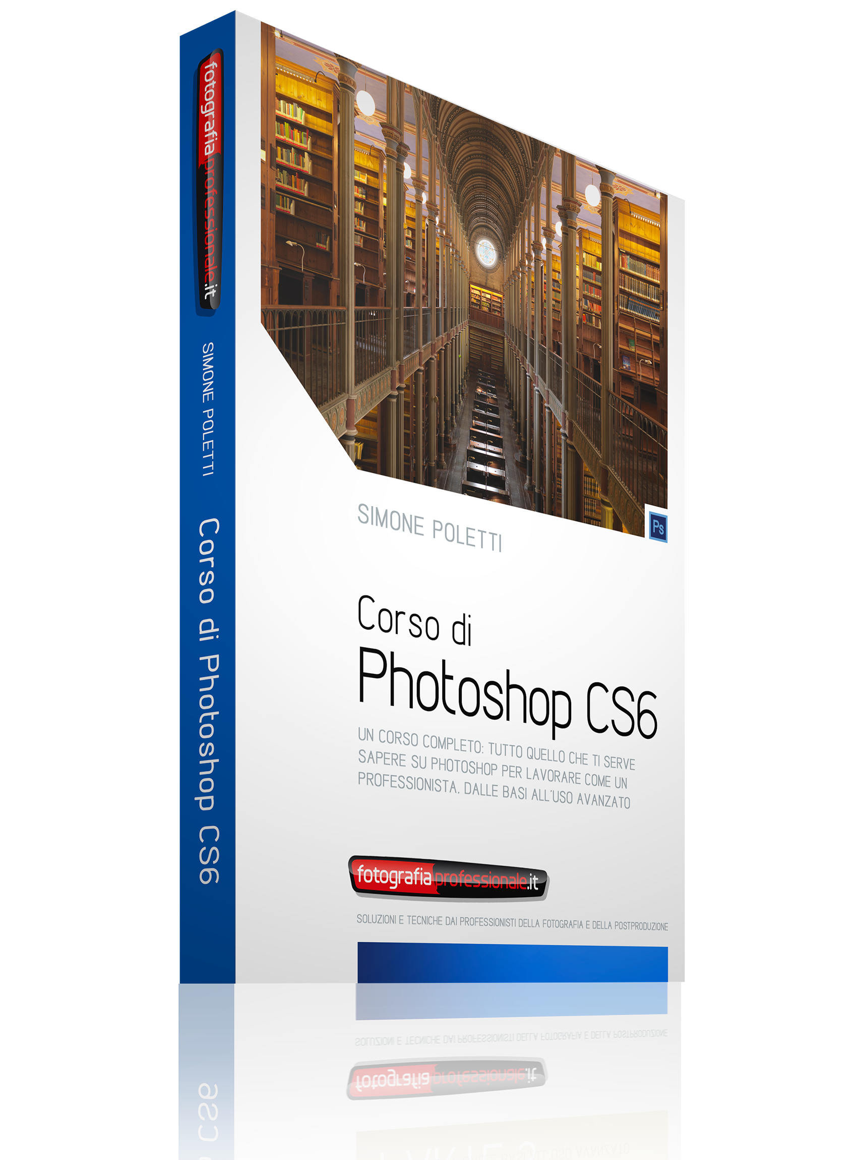 Corso di Photoshop CS6 COMPLETO (Parti 1, 2 e 3)