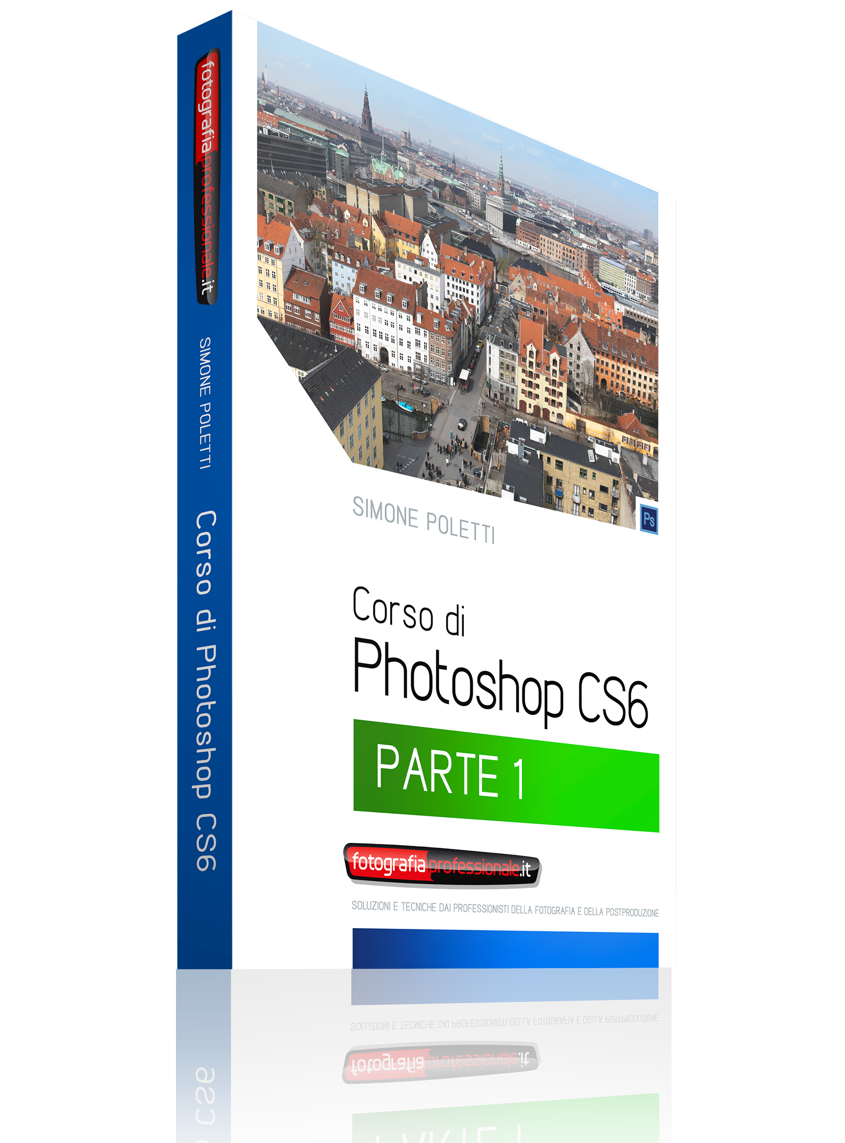 Corso di Photoshop CS6 Parte 1 di 3