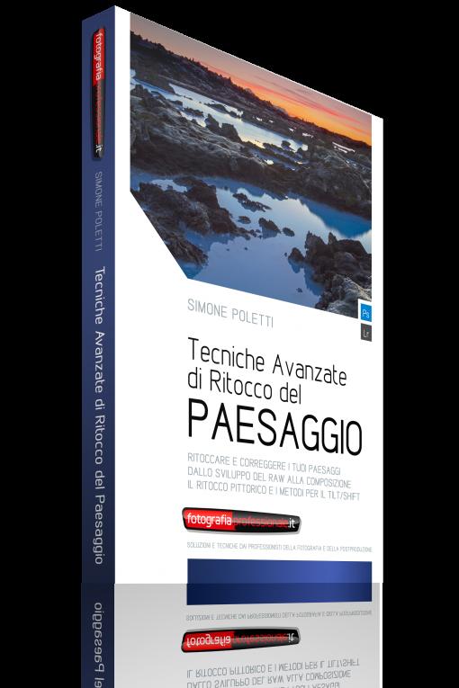 Tecniche Avanzate di Ritocco del Paesaggio