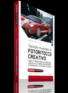 Tecniche Avanzate di Fotoritocco Creativo