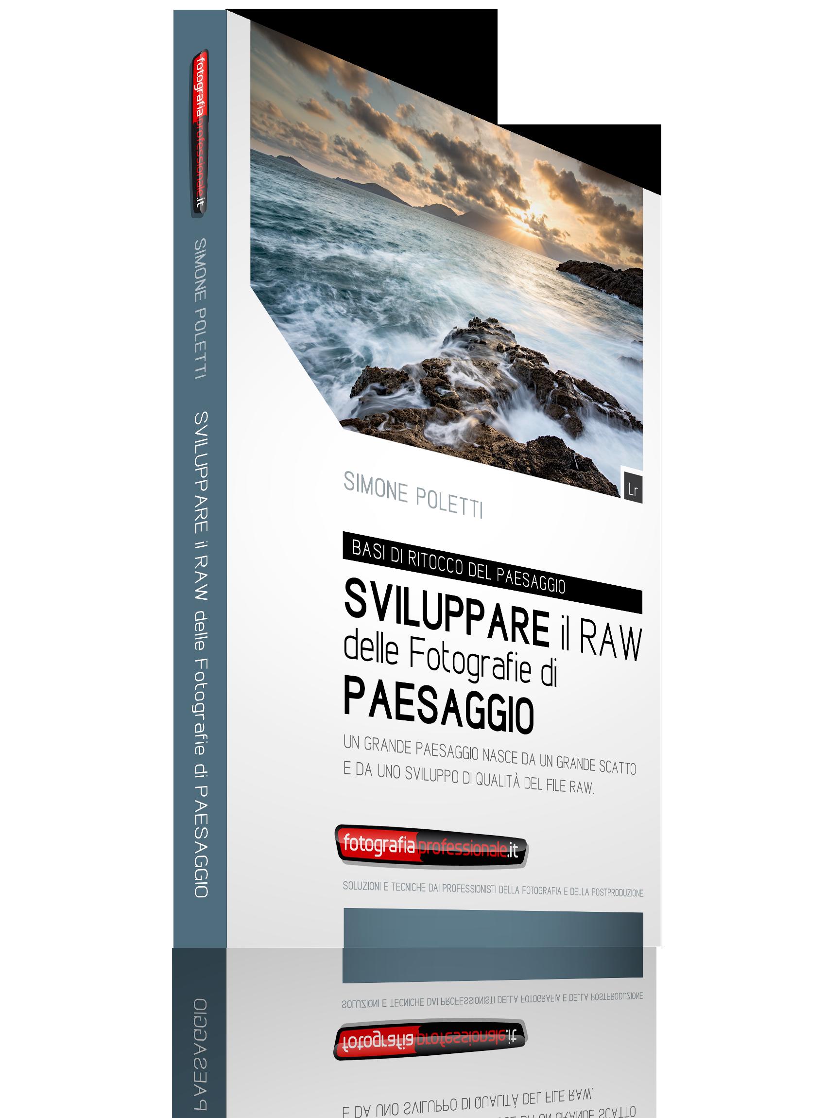 Sviluppare il RAW delle Fotografie di Paesaggio