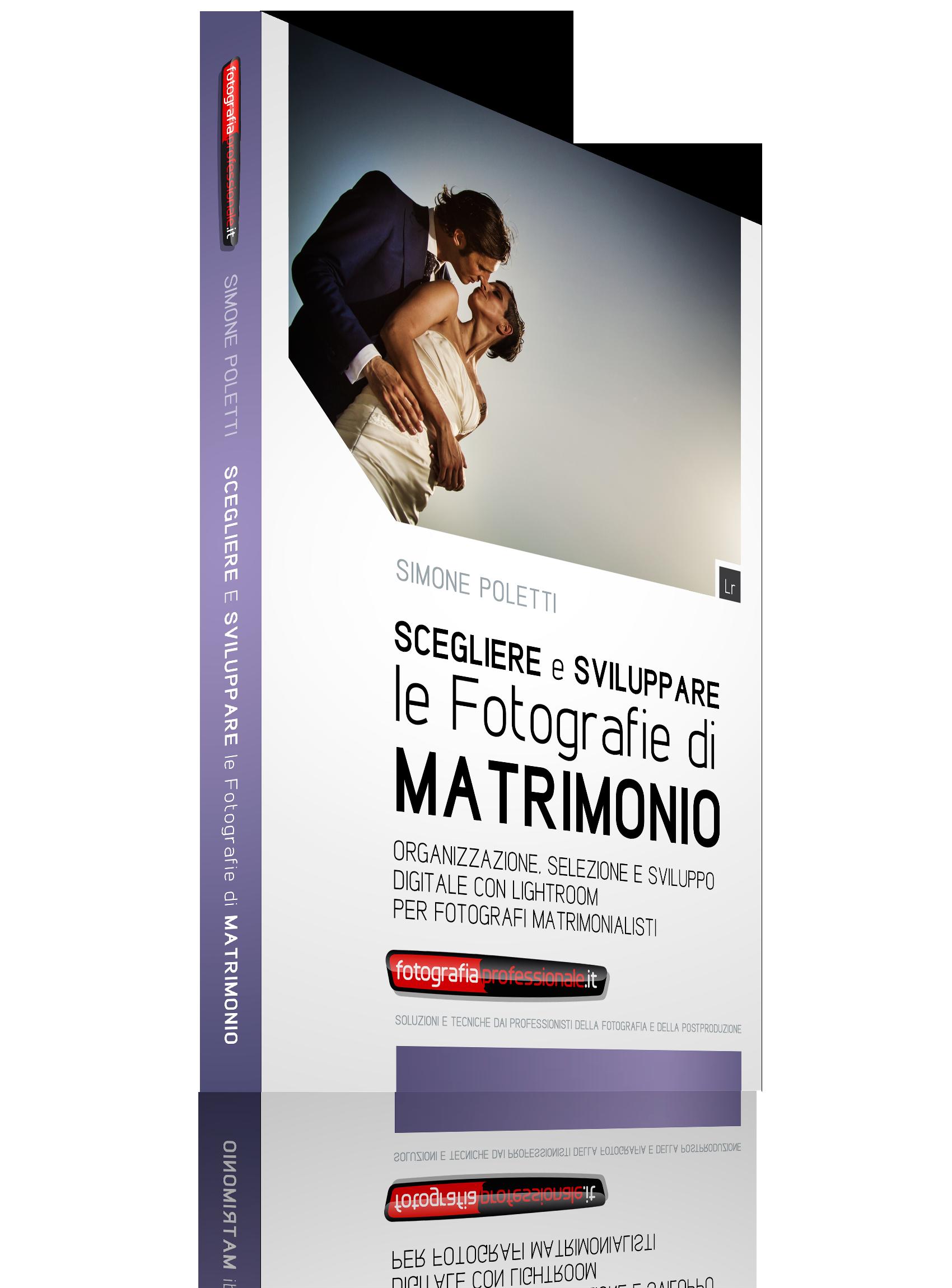 Scegliere e Sviluppare le Fotografie di Matrimonio