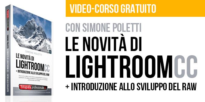 """""""Le Novità di Lightroom CC"""" videocorso gratuito"""