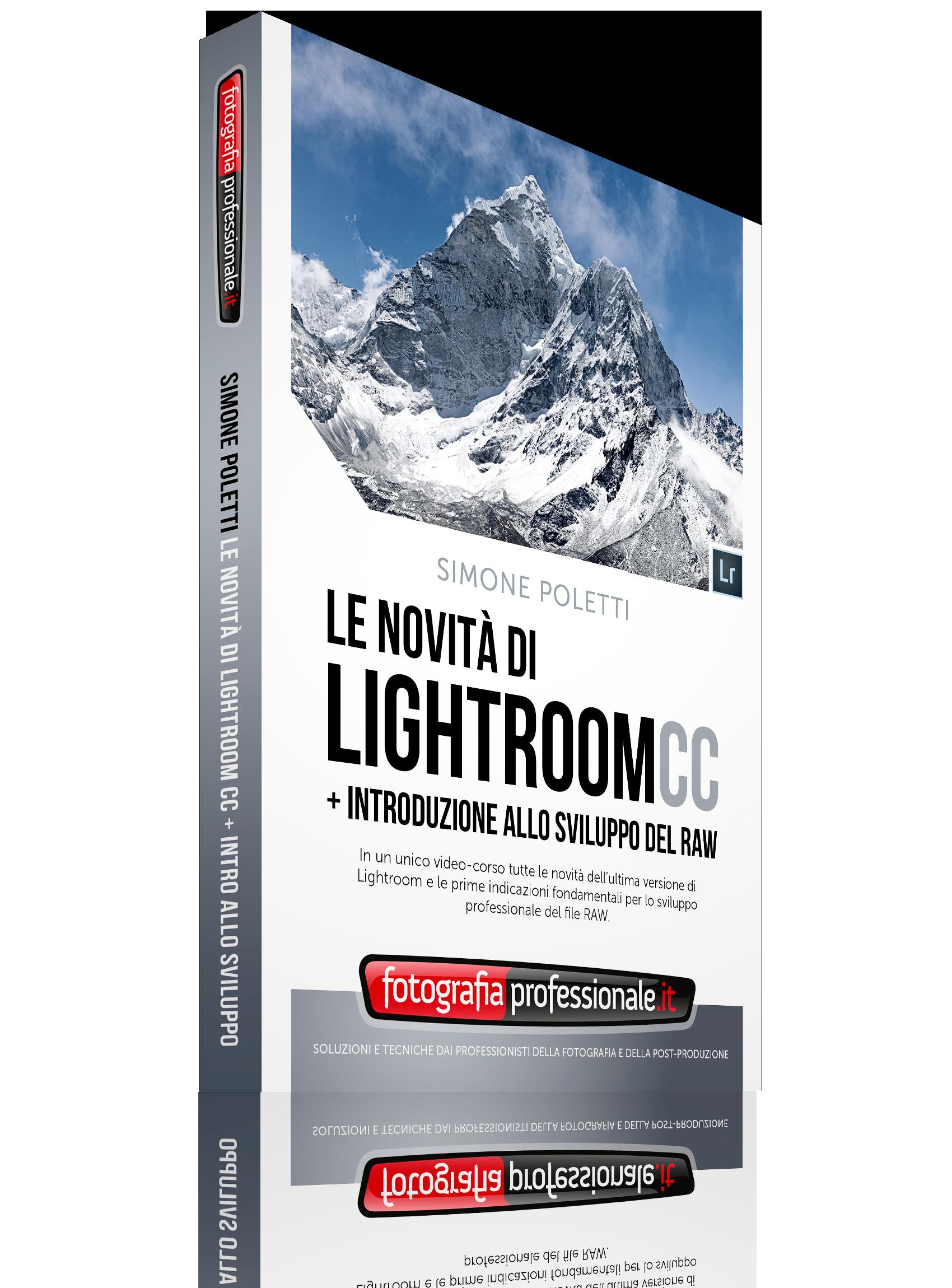 Le Novità di Lightroom CC e Introduzione allo Sviluppo del RAW
