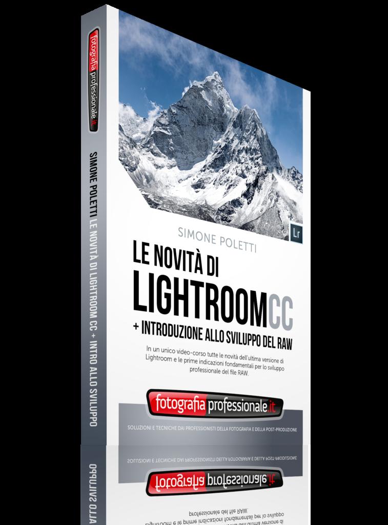 """""""Le Novità di Lightroom CC"""" di FotografiaProfessionale"""