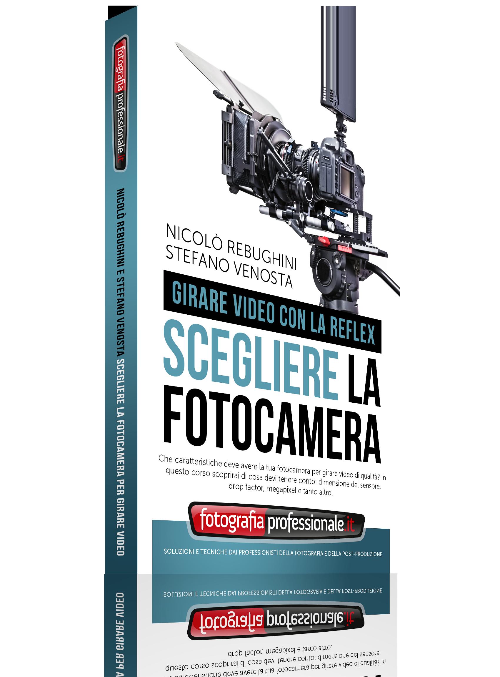 Scegliere la Fotocamera per Girare Video