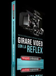 Girare Video con la Reflex