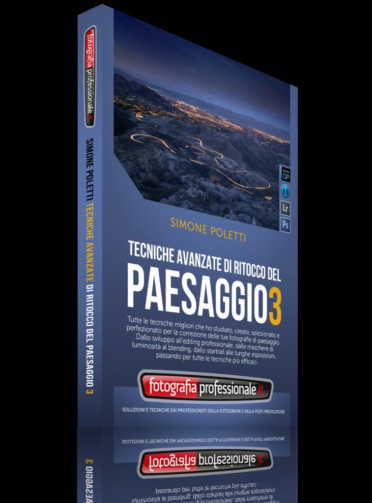 """Video-corso """"Tecniche Avanzate del Ritocco del Paesaggio 3"""" di FotografiaProfessionale.it"""