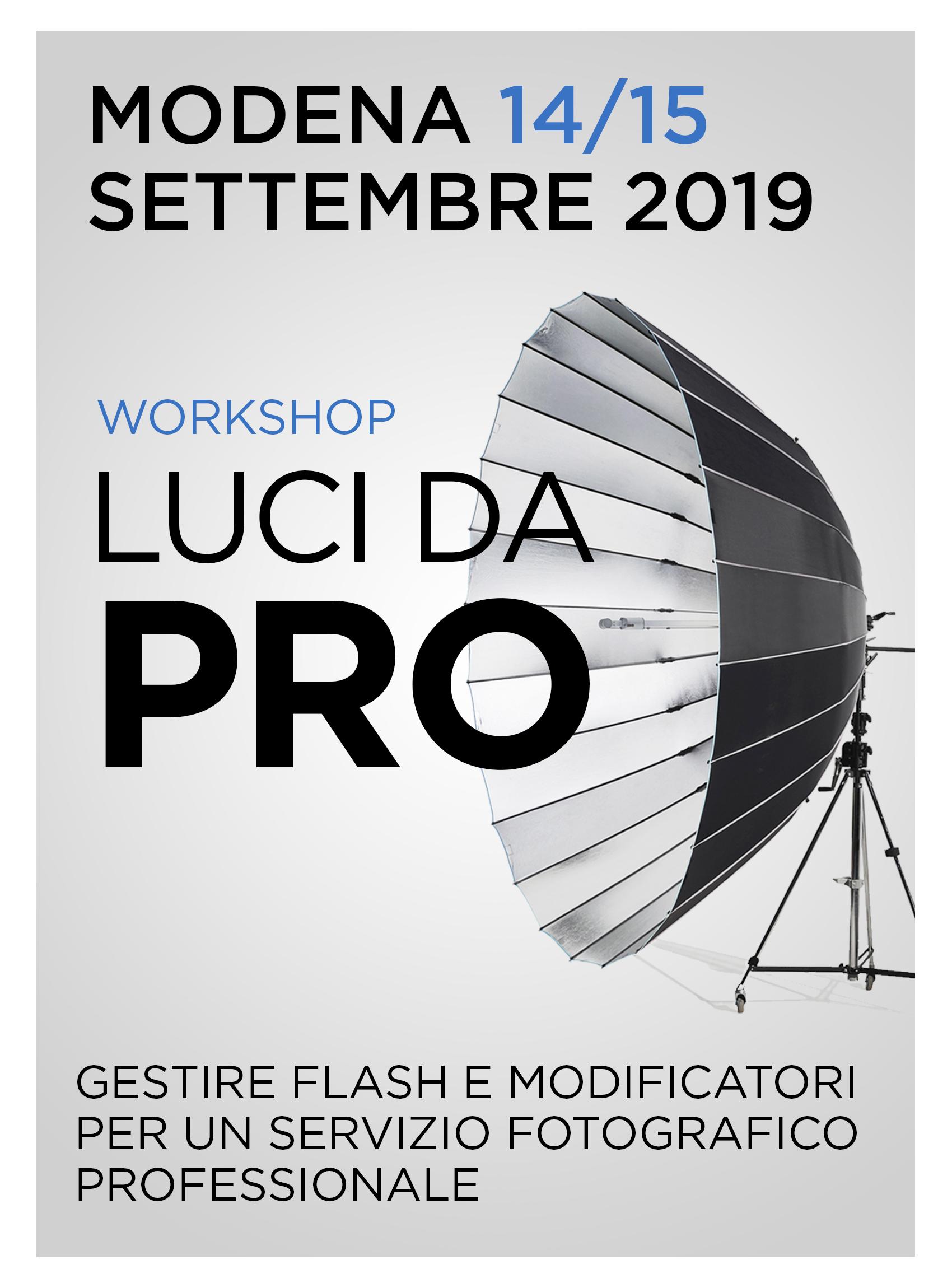 Workshop Luci da Pro