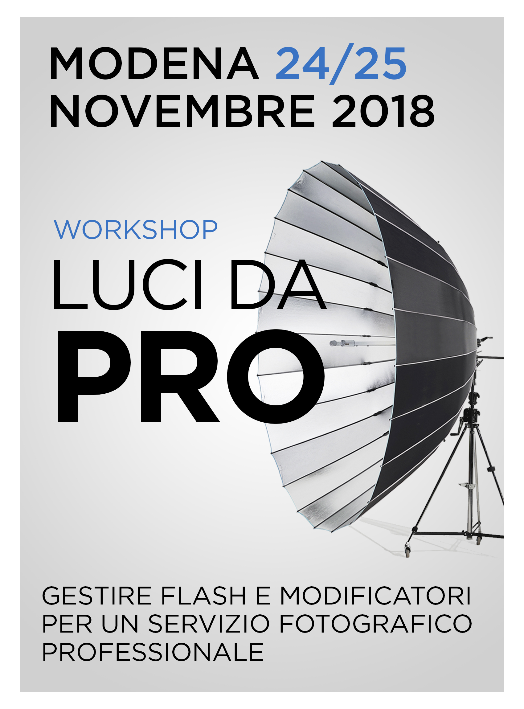Workshop Luci da Pro