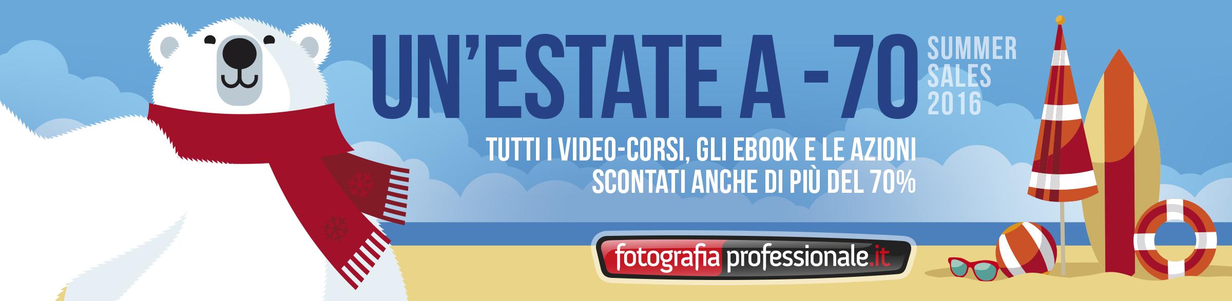 """""""Summer Sale 2016"""" - La Promo Estiva di FotografiaProfessionale!"""
