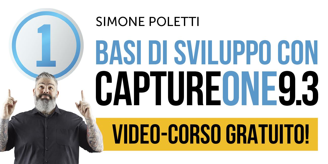 """""""Basi di Sviluppo con Capture One Pro 9.3"""" - Video-corso Gratuito di FotografiaProfessionale"""