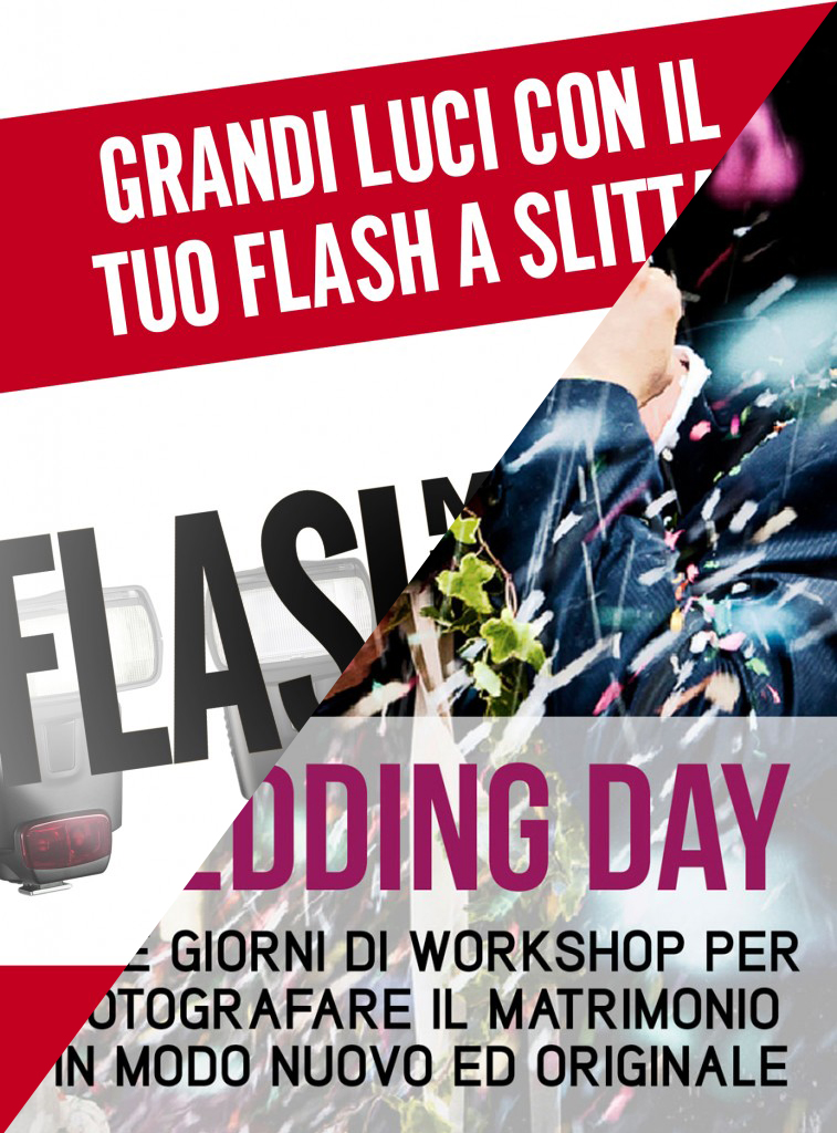 "Workshop ""Flash My Life"" + ""Wedding Day"""