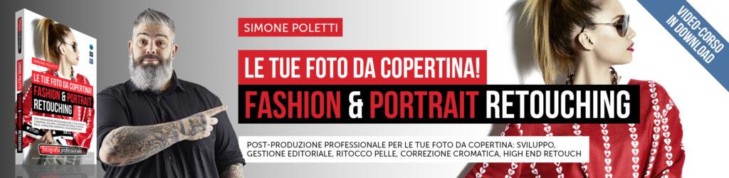 """""""Fashion & Portrait Retouching"""" - Video-corso in promozione di lancio di FotografiaProfessionale"""