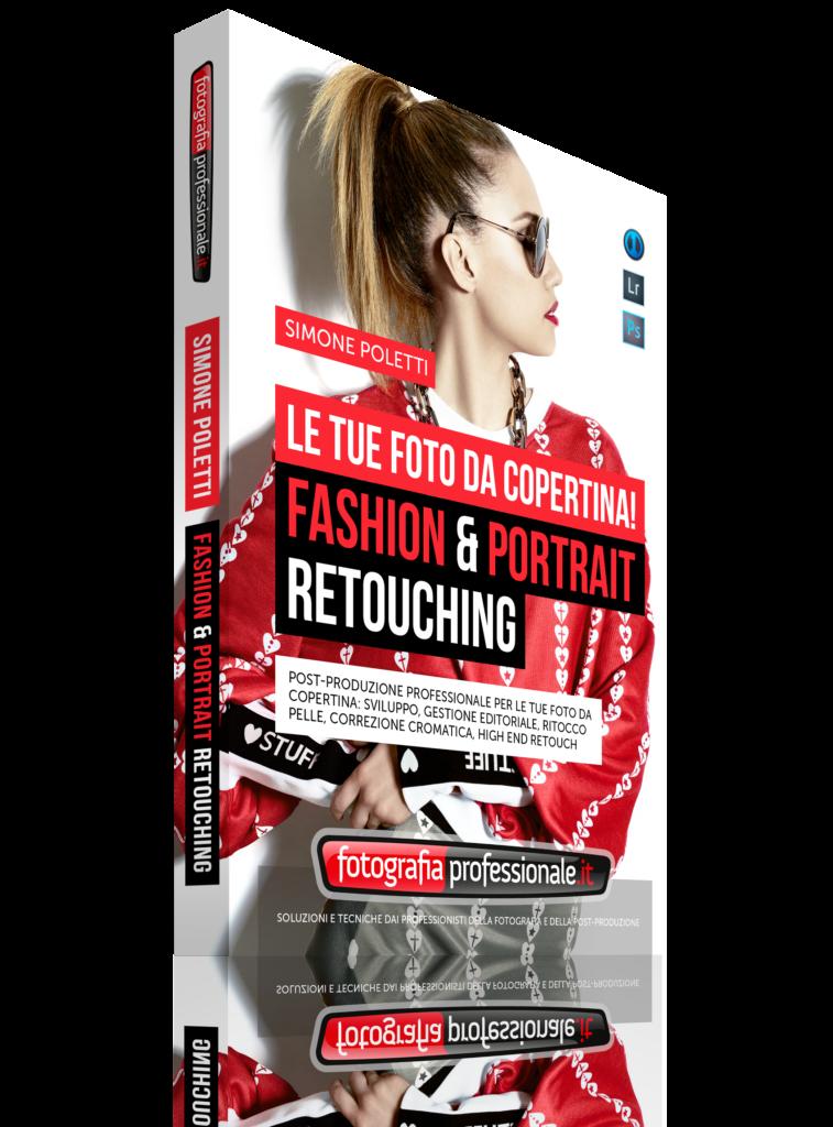 """""""Fashion & Portrait Retouching"""" - Video-corso di FotografiaProfessionale (immagine prodotto)"""