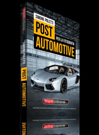 """""""Post Automotive"""" - Video-corso di FotografiaProfessionale.it"""