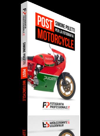 """""""Post per la Fotografia Motorcycle"""" - Video-corso di Fotografiaprofessionale.it"""