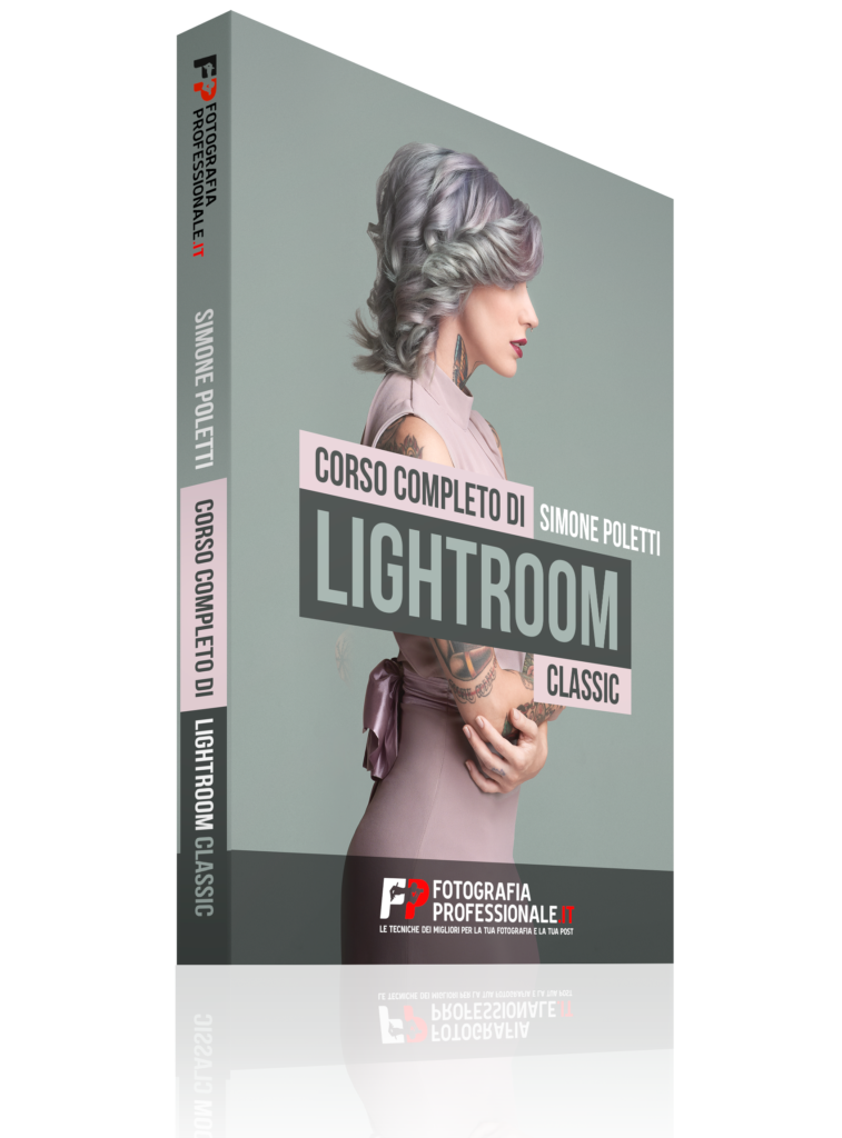 Lightroom Classic CC - Video-corso di FotografiaProfessionale.it
