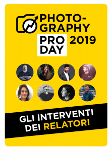Photography PRO Day 2019 - Gli interventi dei relatori