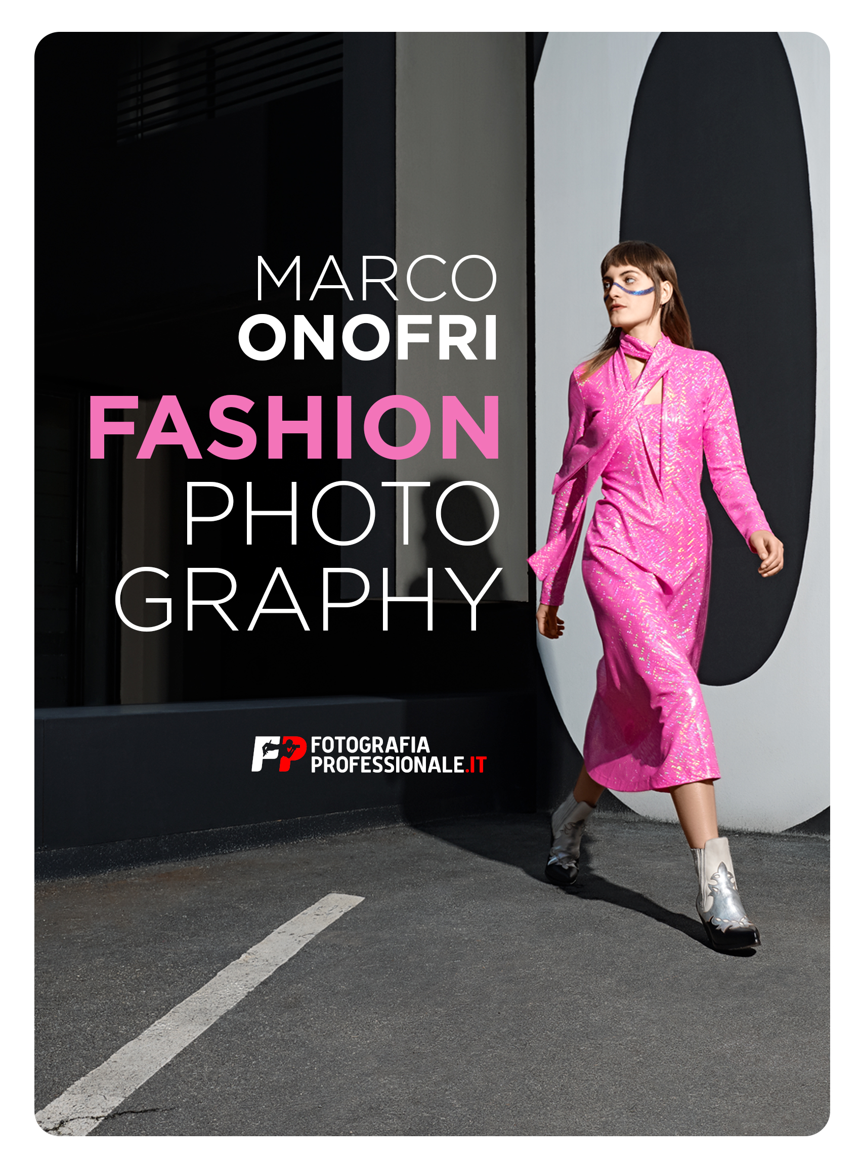 Fashion Photography con Marco Onofri